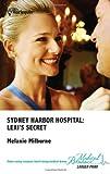img - for Sydney Harbor Hospital: Lexi's Secret (Harlequin Medical, 539) book / textbook / text book