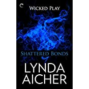 Shattered Bonds | Lynda Aicher