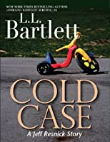 Cold Case (A Jeff Resnick Mini Mystery) (A Jeff Resnick Mystery) (English Edition)