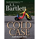 Cold Case (A Jeff Resnick Mystery) ~ L.L. Bartlett