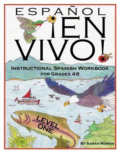 espanol-en-vivo-level-1-instructional-spanish-workbook-for-grades-4-8-espanol-en-vivo-instructional-