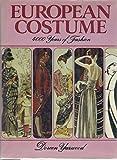 European costume: 4000 years of fashion (051737739X) by Yarwood, Doreen