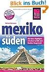 Mexiko S�den - Alle Reise-Highlights...