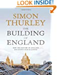 The Building of England: How the Hist...