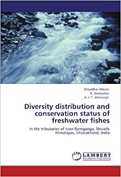 thesis on indian freshwater fish diversity Fish diversity of laster stream, a major tributary of river mandakini in central himalaya (india) with regard to altitudinal and habitat specificity of fishes.