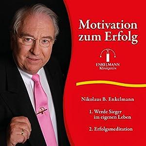 Motivation zum Erfolg Hörbuch