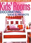 Kids' Rooms: Decorating Ideas and Pro...