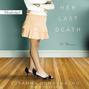 Her Last Death: A Memoir | [Susanna Sonnenberg]