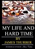 img - for My Life And Hard Times book / textbook / text book