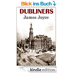 Dubliners - Classic Version (Annotated, Quotes, Author's Biography, Other Features)