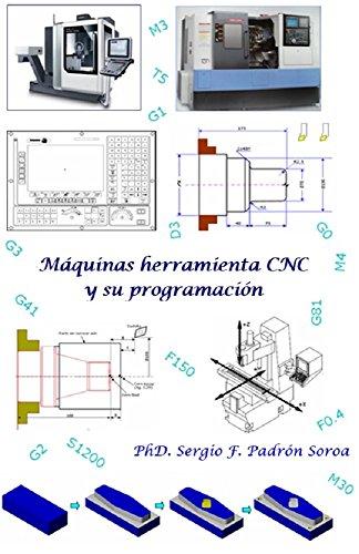 Máquinas herramienta CNC y su programación