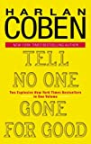 Tell No One/Gone for Good (Delta Fiction) (038534256X) by Coben, Harlan