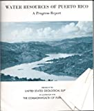 img - for Water Resources of Puerto Rico A Progress Report book / textbook / text book