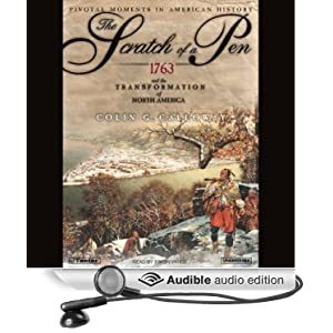 scratch of a pen 1763 Calloway, colin g the scratch of a pen: 1763, the transformation of north america oxford: oxford up, 2006 this is the definitive account of the process of negotiating the treaty which ended the french and indian war and.