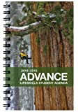 2014-2015 Advance Student Day Planner August 2014 - July 2015 Academic Agenda Organizer 21st Century Skills Full Color Photography 5.5 x 8.5 inches 144 pages