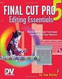 img - for Final Cut Pro 5 Editing Essentials (DV Expert Series) book / textbook / text book