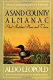 A Sand County Almanac: And Sketches Here and There (Outdoor Essays & Reflections)