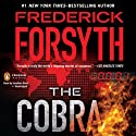The Cobra (       UNABRIDGED) by Frederick Forsyth Narrated by Jonathan Davis