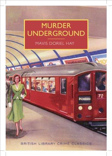 Murder Underground (British Library Crime Classics) (Underground Classics compare prices)