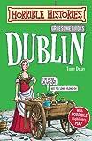 Gruesome Guides: Dublin (Horrible Histories)