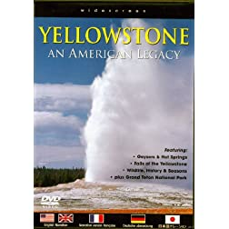 Yellowstone: An American Legacy