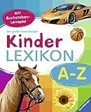 Ravensburger Lexika - Das große Ravensburger Kinderlexikon von A-Z