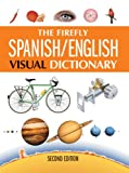 The Firefly Spanish/English Visual Dictionary (1554077176) by Corbeil, Jean-Claude
