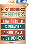 Etsy Business For Beginners: How To B...
