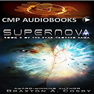 Supernova (Book 2 of The Star-Crossed Saga) Audiobook