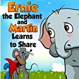 Ernie-the-Elephant-and-Martin-Learn-to-Share