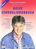 Rolfs Kinderliederbuch. Melodie, Akkorde, Gitarrengriffe: Rolfs Kinderliederbuch, Bd.1, Alle Lieder von Radio Lollipop, Was Spaß macht . . ., Rolfs Vogelhochzeit u. v. a.