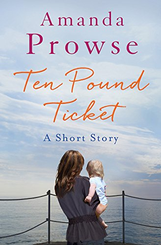 The Ten Pound Ticket: A Short Story (No Greater Love) (The Ten Pound Ticket compare prices)