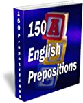150 English Prepositions (English Edi...
