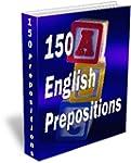 150 English Prepositions (English Edi...