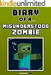 Diary of a Misunderstood Zombie [An U...
