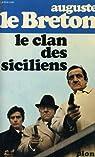 Le clan des siciliens par Le Breton