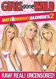 Girls Gone Wild: Hot & Horny Blondes 2
