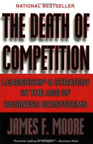 The Death of Competition: Leadership and Strategy