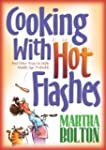 Cooking With Hot Flashes: And Other W...