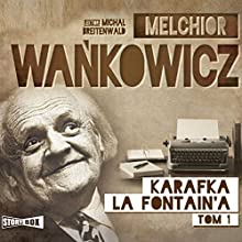 Karafka La Fontaine'a 1 (       UNABRIDGED) by Melchior Wankowicz Narrated by Michal Breitenwald