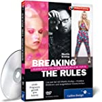 Breaking the Rules - Inspiration f�r...