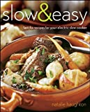 img - for Slow & Easy: Fast-Fix Recipes for Your Electric Slow Cooker book / textbook / text book