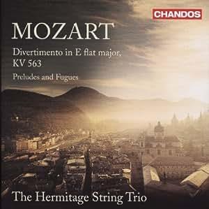 Mozart: Divertimento KV 563, Preludes & Fugues