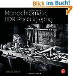 Monochromatic Hdr Photography: Shooti...