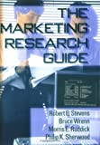 img - for The Marketing Research Guide (Haworth Marketing Resources) by William Winston (1997-01-08) book / textbook / text book