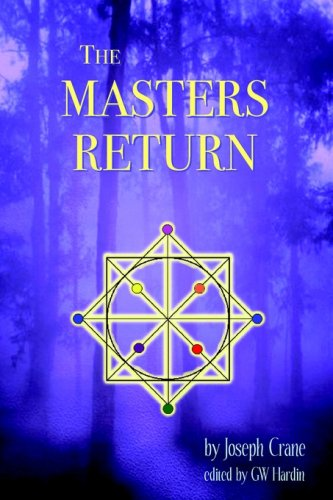 The Masters Return: The Angelic Book of Healing