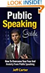 Public Speaking Guide: How To Overcom...