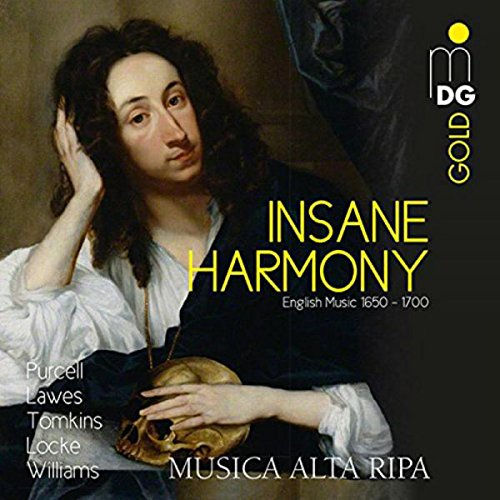 Insane Harmony: Englische Musik 1650 - 1700