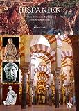 Hispanien - Vom Tartessos-Mythos zum Arabersturm