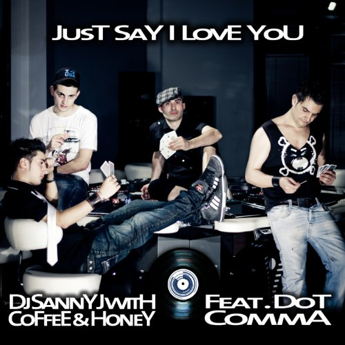 Just Say I Love You (D@Niele Tek Mix)